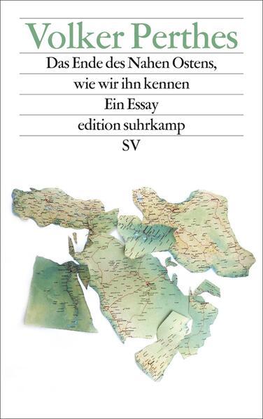 Das Ende des Nahen Ostens, wie wir ihn kennen - Coverbild