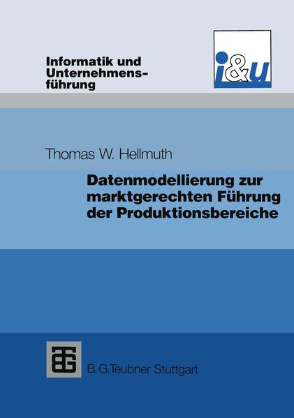 Datenmodellierung zur marktgerechten Führung der Produktionsbereiche - Coverbild