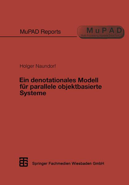 Ein denotationales Modell für parallele objektbasierte Systeme - Coverbild