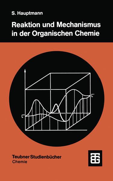Reaktion und Mechanismus in der organischen Chemie - Coverbild