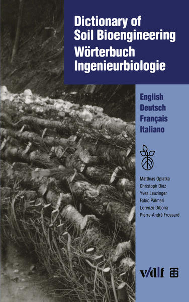 Dictionary of Soil Bioengineering Wörterbuch Ingenieurbiologie - Coverbild