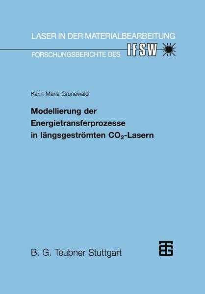Modellierung der Energietransferprozesse in längsgeströmten CO2-Lasern - Coverbild