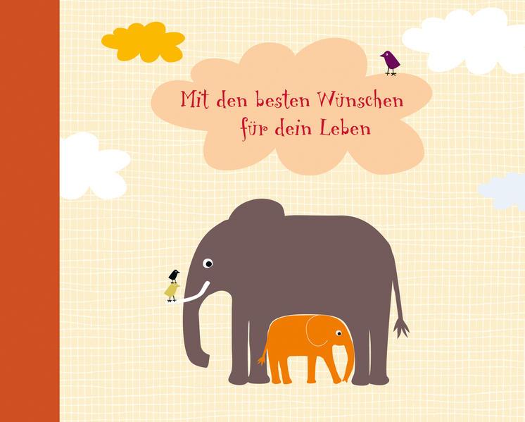 Mit den besten Wünschen für dein Leben! - Coverbild