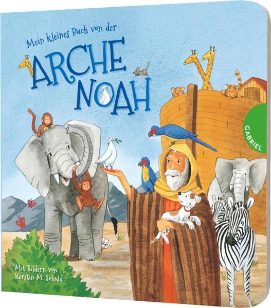 Mein kleines Buch von der Arche Noah - Coverbild