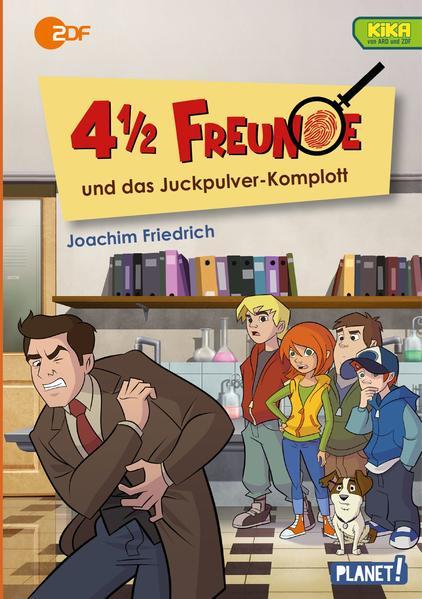 4 1/2 Freunde: 4 1/2 Freunde und das Juckpulver-Komplott - Coverbild