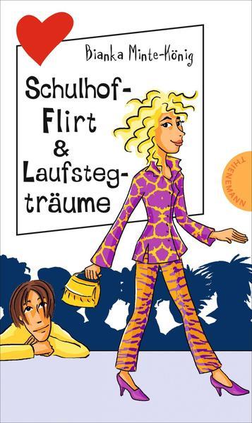 Freche Mädchen – freche Bücher!: Schulhof-Flirt & Laufstegträume - Coverbild