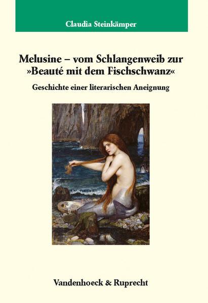 Melusine – vom Schlangenweib zur 'Beauté mit dem Fischschwanz' - Coverbild