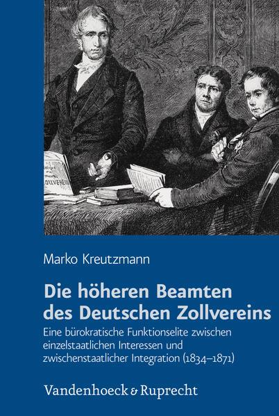 Die höheren Beamten des Deutschen Zollvereins - Coverbild
