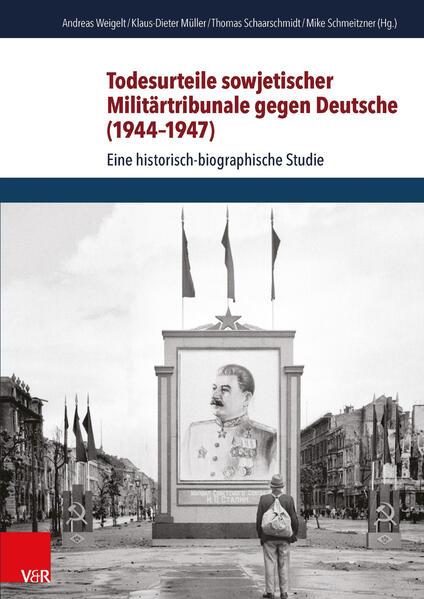 Todesurteile sowjetischer Militärtribunale gegen Deutsche (1944–1947) - Coverbild