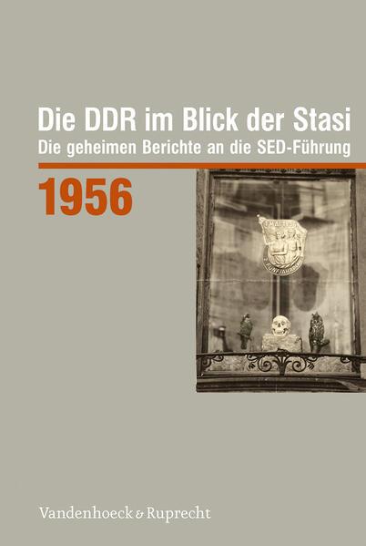 Die DDR im Blick der Stasi 1956 - Coverbild