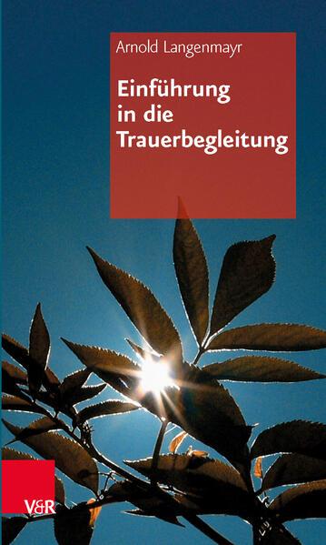 Einführung in die Trauerbegleitung - Coverbild