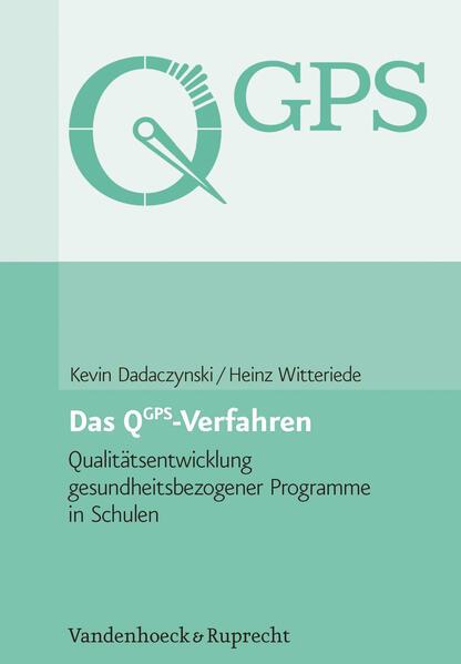 Das QGPS-Verfahren: Qualitätsentwicklung gesundheitsbezogener Programme in Schulen - Coverbild