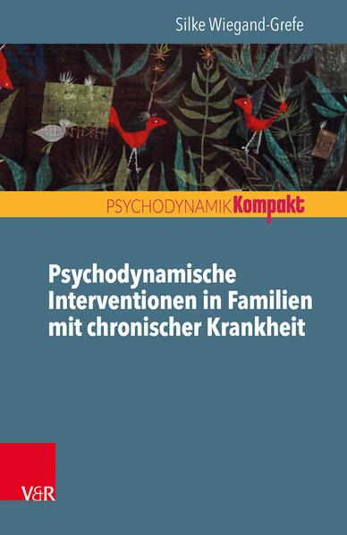 Psychodynamische Familienintervention in Familien mit chronischer Krankheit - Coverbild