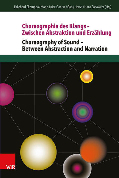 Choreographie des Klangs – Zwischen Abstraktion und Erzählung   Choreography of Sound – Between Abstraction and Narration - Coverbild
