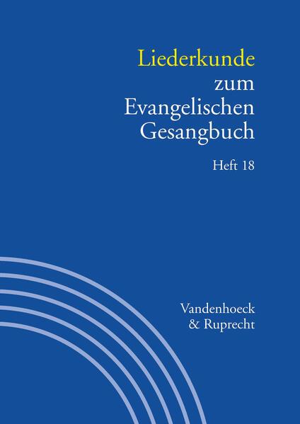 Liederkunde zum Evangelischen Gesangbuch. Heft 18 - Coverbild
