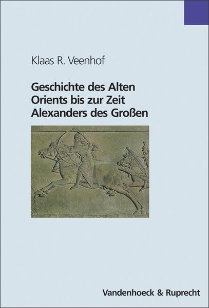 Geschichte des Alten Orients bis zur Zeit Alexanders des Großen - Coverbild