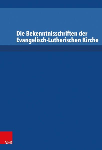 Die Bekenntnisschriften der Evangelisch-Lutherischen Kirche - Coverbild