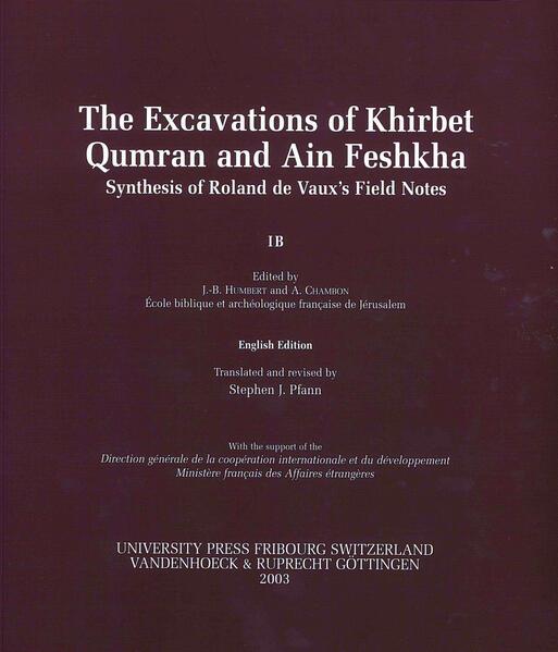 The Excavations of Khirbet Qumran and Ain Feshkha - Coverbild