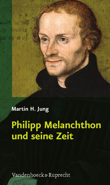 Philipp Melanchthon und seine Zeit - Coverbild