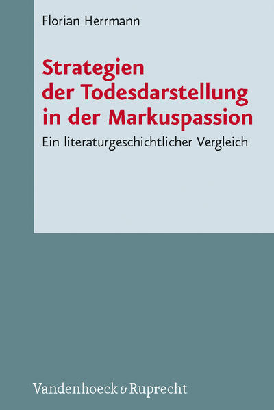 Strategien der Todesdarstellung in der Markuspassion - Coverbild