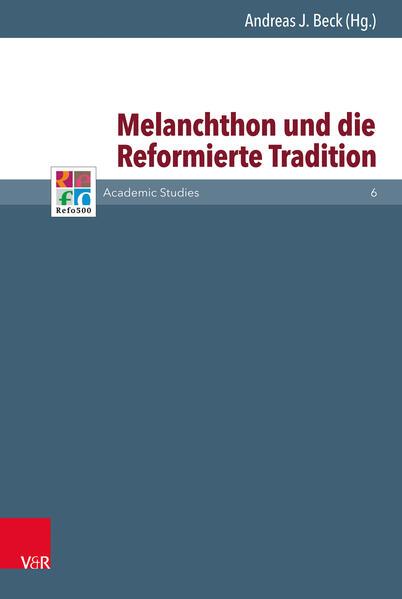 Melanchthon und die Reformierte Tradition - Coverbild