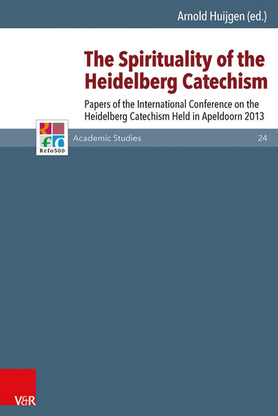 The Spirituality of the Heidelberg Catechism - Coverbild