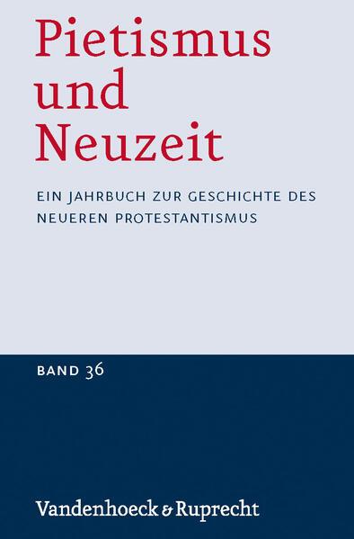 Pietismus und Neuzeit Band 36 – 2010 - Coverbild
