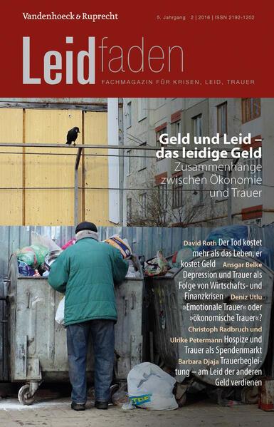 Geld und Leid – das leidige Geld. Zusammenhänge zwischen Ökonomie und Trauer - Coverbild