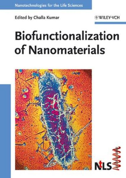 Nanotechnologies for the Life Sciences / Biofunctionalization of Nanomaterials - Coverbild
