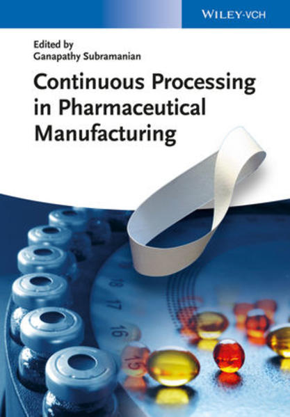 Continuous Processing in Pharmaceutical Manufacturing - Coverbild