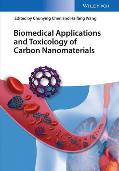 Biomedical Applications and Toxicology of Carbon Nanomaterials - Coverbild