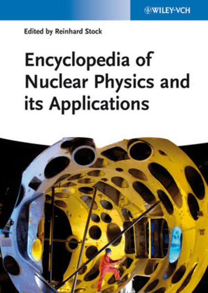 Encyclopedia of Nuclear Physics and its Applications - Coverbild