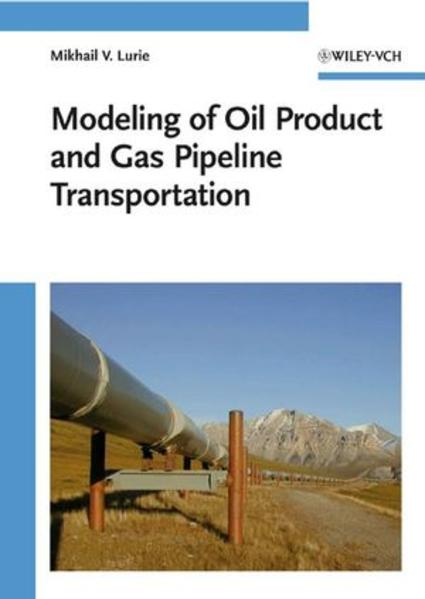 Modeling of Oil Product and Gas Pipeline Transportation - Coverbild