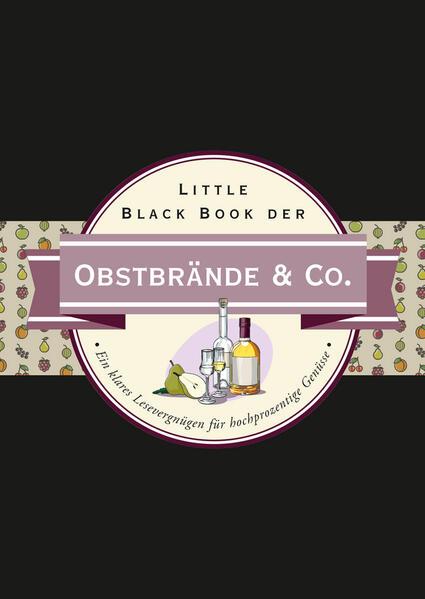Little Black Book der Obstbrände & Co. - Coverbild