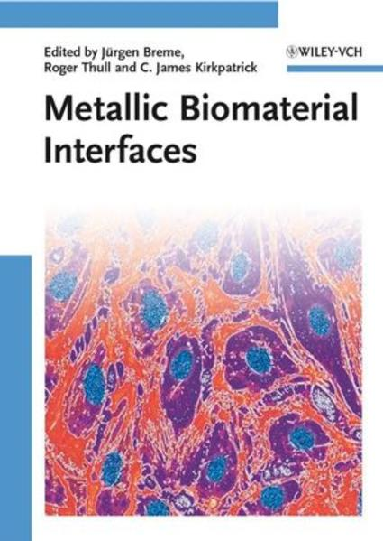 Metallic Biomaterial Interfaces - Coverbild