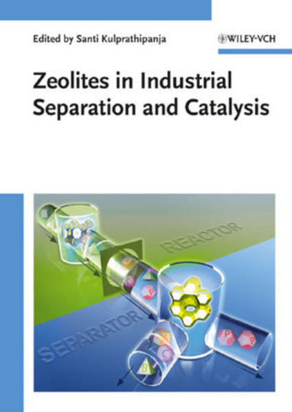 Zeolites in Industrial Separation and Catalysis - Coverbild