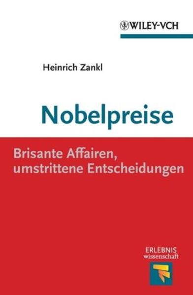 Nobelpreise: Brisante Affairen, umstrittene Entscheidungen - Coverbild