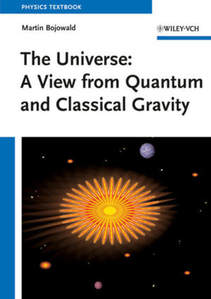 The Universe: A View from Classical and Quantum Gravity - Coverbild