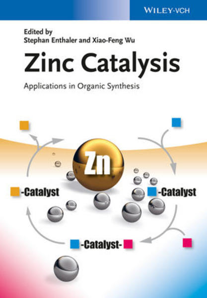 Zinc Catalysis: Applications in Organic Synthesis - Coverbild