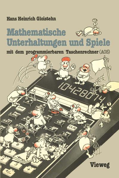 Mathematische Unterhaltungen und Spiele mit dem programmierbaren Taschenrechner (AOS) - Coverbild