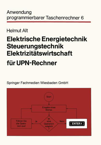 Elektrische Energietechnik, Steuerungstechnik, Elektrizitätswirtschaft für UPN-Rechner - Coverbild