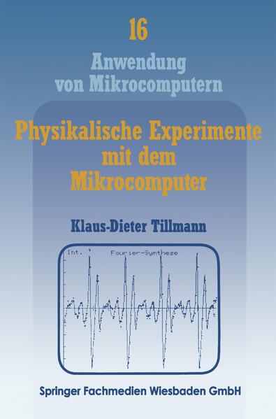 Physikalische Experimente mit dem Mikrocomputer - Coverbild