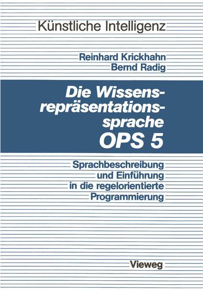 Die Wissensrepräsentationssprache OPS5 - Coverbild
