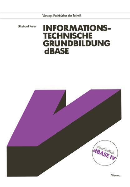 Informationstechnische Grundbildung dBASE - Coverbild