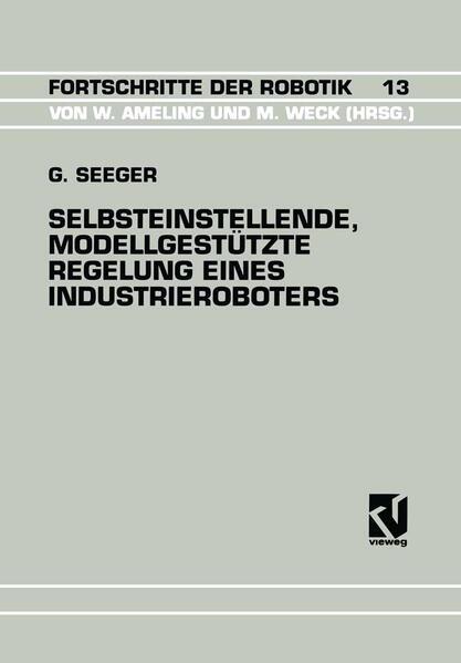 Selbsteinstellende, Modellgestützte Regelung Eines Industrieroboters - Coverbild