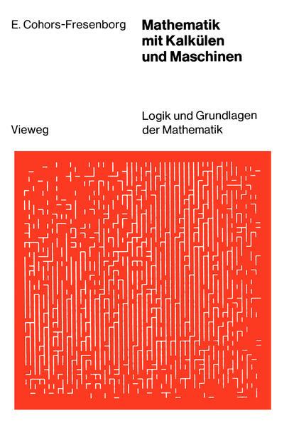 Mathematik mit Kalkülen und Maschinen - Coverbild