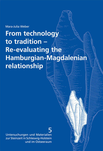 From technology to tradition. Re-evaluating the Hamburgian-Magdalenian relationship - Coverbild
