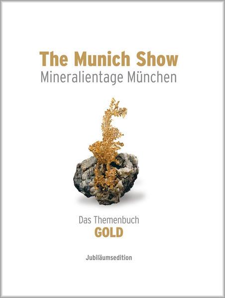 The Munich Show . Mineralientage München . 2013 - Coverbild