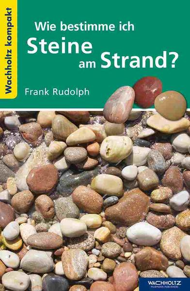 Wie bestimme ich Steine am Strand? Jetzt Epub Herunterladen