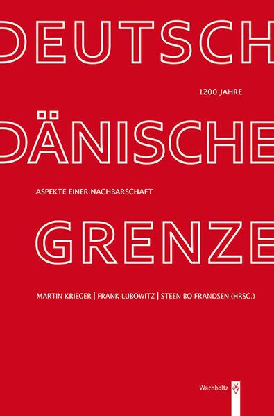 1200 Jahre deutsch-dänische Grenze - Coverbild